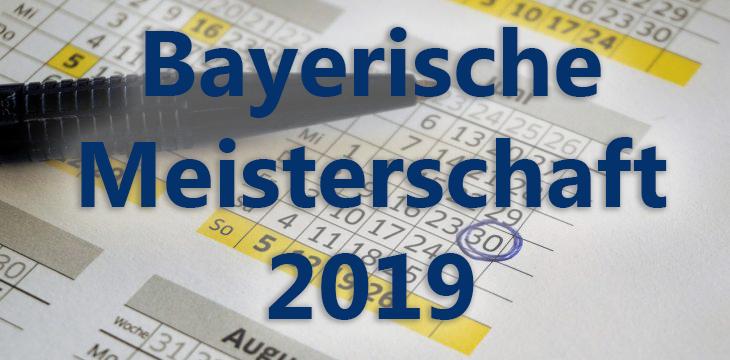 Ausrichtung Bayrische Meisterschaft 2019