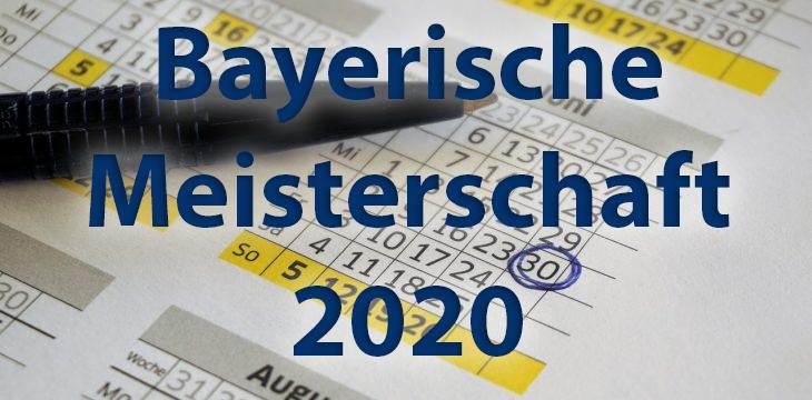 Bewerbung für die Bayerische Meisterschaft 2020